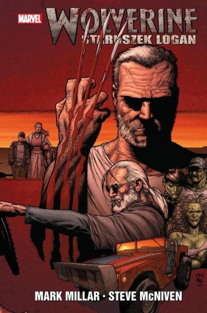Wolverine Staruszek Logan - Mark Millar   okładka
