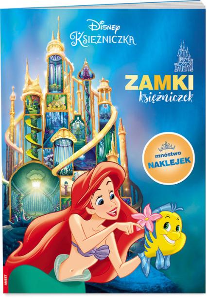 Disney Księżniczka Zamki księżniczek PAD-9101 - zbiorowe opracowanie   okładka