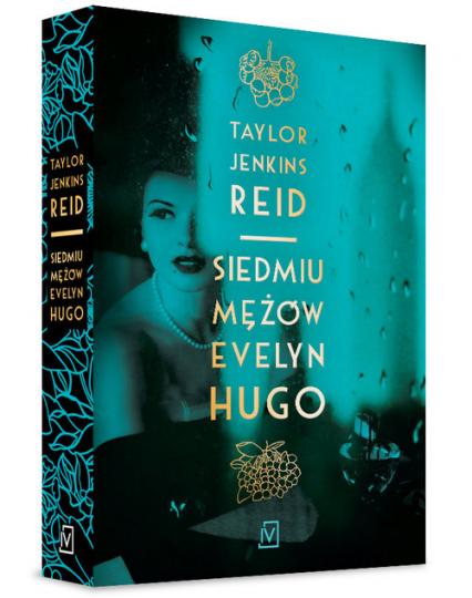Siedmiu mężów Evelyn Hugo - Taylor Jenkins Reid | okładka