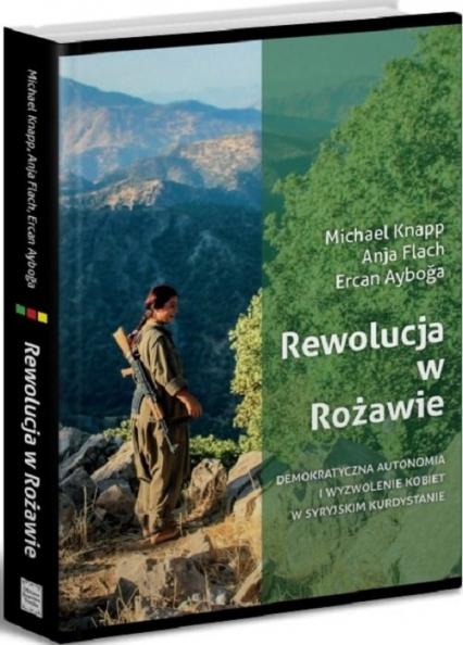 Rewolucja w Rożawie - zbiorowa praca | okładka