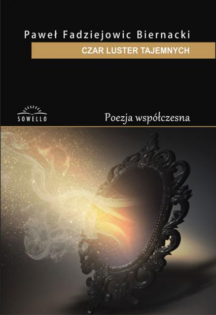 Czar luster tajemnych - Fadziejowic Biernacki Paweł | okładka