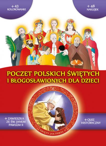 Poczet polskich świętych i błogosławionych - zbiorowa Praca | okładka