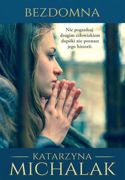 Bezdomna - Katarzyna Michalak | okładka