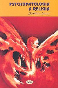 Psychopatologia a religia - Damian Janus   okładka