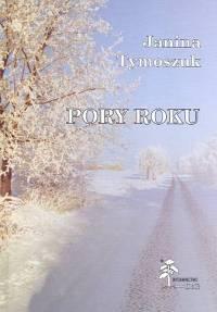 Pory roku - Janina Tymoszuk   okładka
