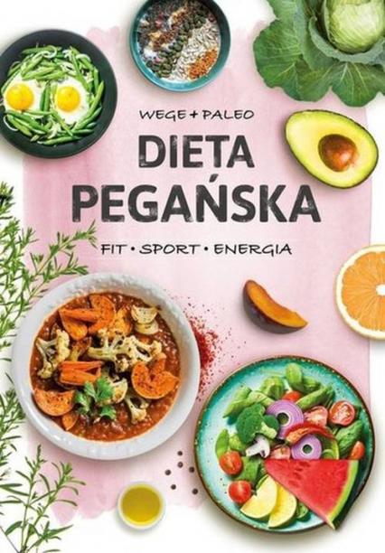 Dieta pegańska - Marzena Pałasz | okładka