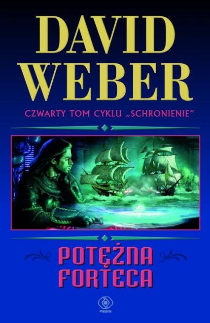 Potężna forteca - David Weber | okładka