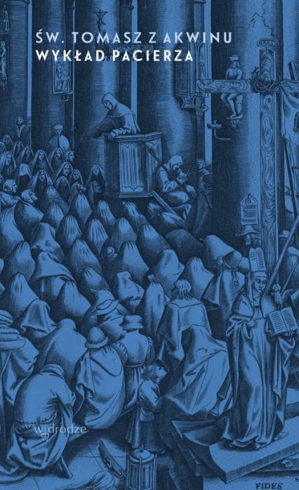 Wykład pacierza - Tomasz z Akwinu | okładka