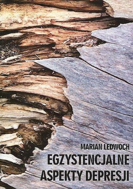 Egzystencjalne aspekty depresji - Marian Ledwoch | okładka