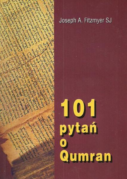 101 pytań o Qumran - Fitzmyer Joseph A. | okładka