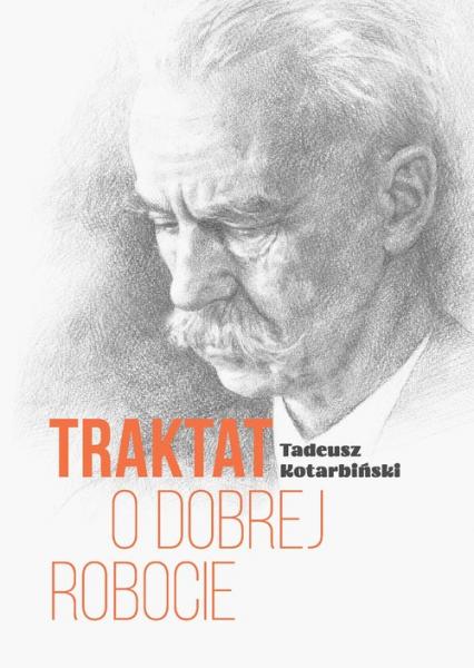 Traktat o dobrej robocie - Tadeusz Kotarbiński | okładka