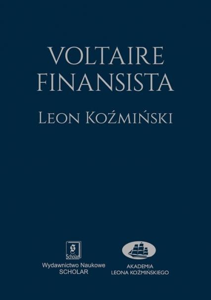 Voltaire finansista - Leon Koźmiński | okładka