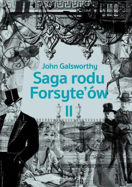 Saga rodu Forsyteów Tom 2 Babie lato jednego z Forsyte`ów. W matni - John Galsworthy | okładka