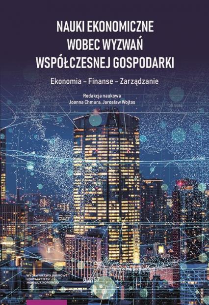 Nauki ekonomiczne wobec wyzwań współczesnej gospodarki -  | okładka