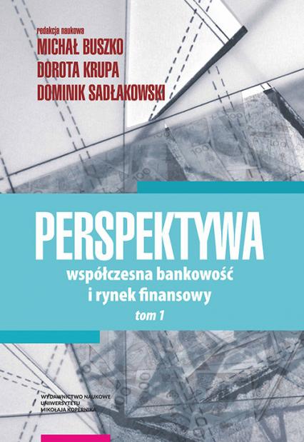 Perspektywa Współczesna bankowość i rynek fin Tom 1 -  | okładka