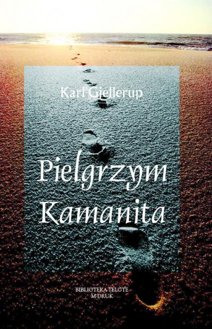 Pielgrzym Kamanita - Karl Gjellerup | okładka