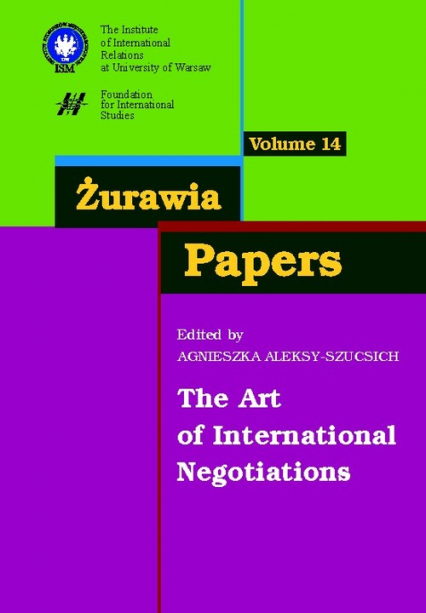 Żurawia Papers 14 The Art of International Negotiations - Agnieszka Aleksy-Szucsich | okładka