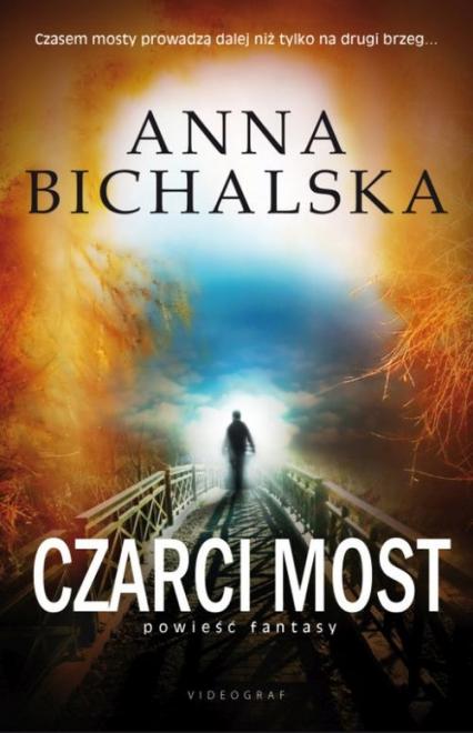 Czarci  Most - Anna Bichalska | okładka