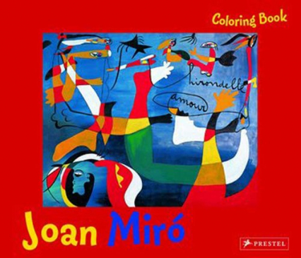 Coloring Book: Joan Miro Joan Miro - Annette Roeder   okładka
