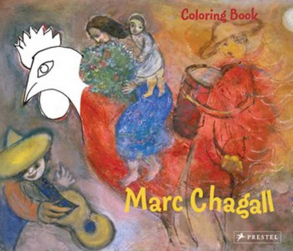 Coloring Book: Marc Chagall Marc Chagall - Annette Roeder | okładka