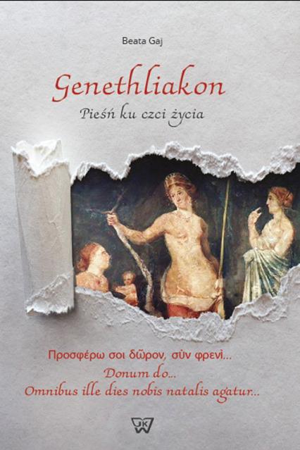 Genethliakon Pieśń ku czci życia - Beata Gaj   okładka