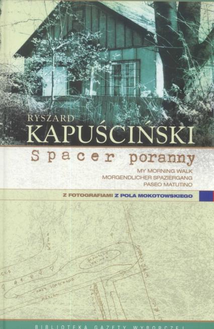 Spacer poranny - Ryszard Kapuściński | okładka
