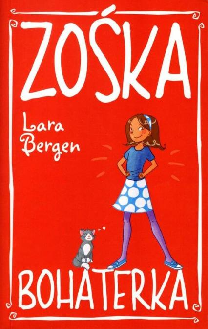 Zośka Bohaterka - Lara Bergen   okładka
