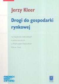 Drogi do gospodarki rynkowej - Jerzy Kleer | okładka