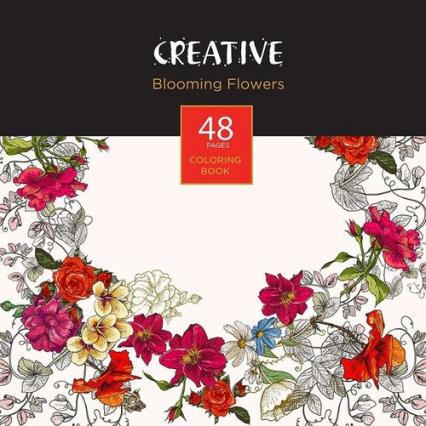 Książeczka do kolorowania dla dorosłych Creative Blooming Flowers -  | okładka