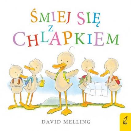 Śmiej się z Chlapkiem - David Melling | okładka