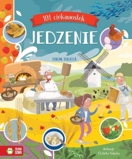 101 ciekawostek Jedzenie - Magda Malicka | okładka