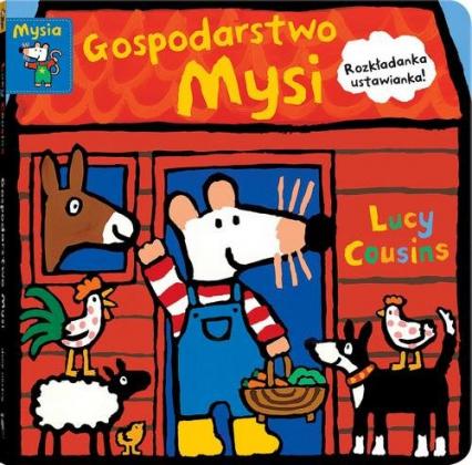 Gospodarstwo Mysi - Lucy Cousins   okładka