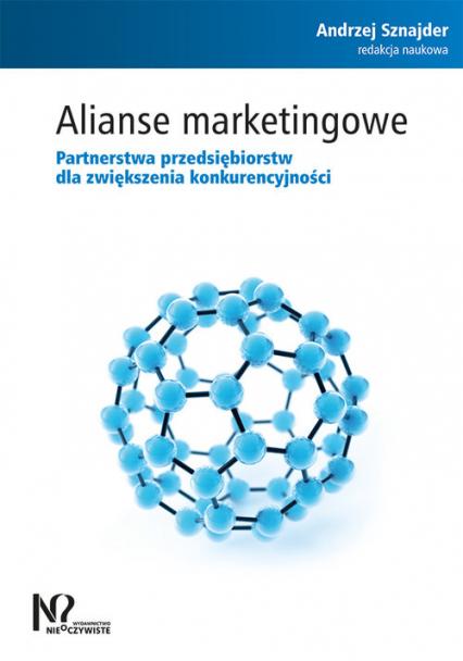Alianse marketingowe Partnerstwa przedsiębiorstw dla zwiększenia konkurencyjności -  | okładka