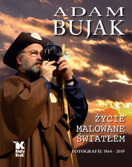 Adam Bujak Życie malowane światłem. Fotografie 1964- 2019 - Adam Bujak | okładka
