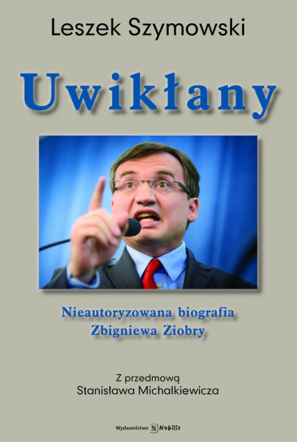 Uwikłany - Leszek Szymowski | okładka