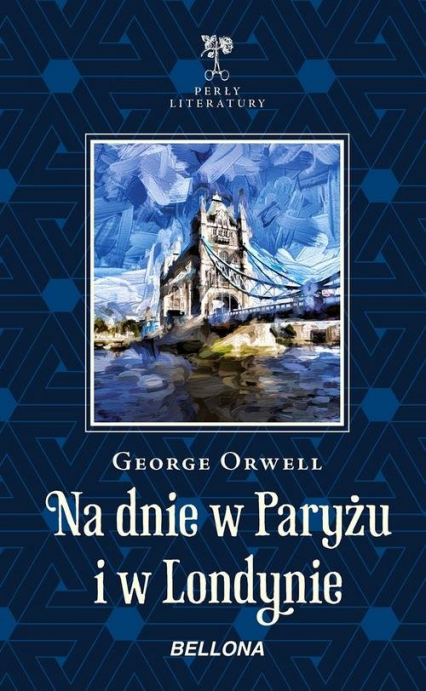 Na dnie w Paryżu i w Londynie - George Orwell | okładka