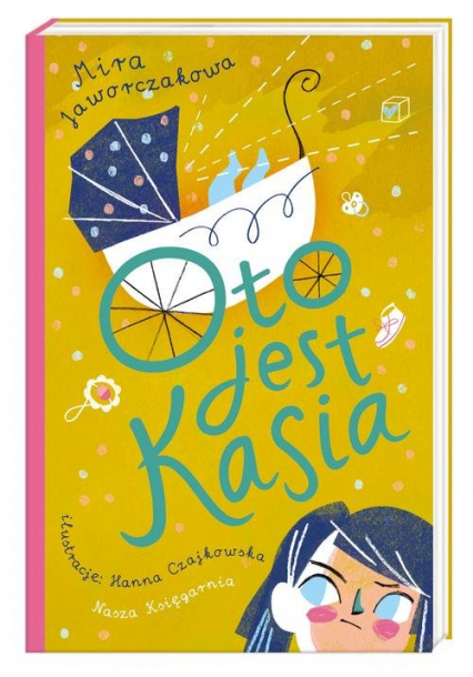 Oto jest Kasia - Mira Jaworczakowa | okładka