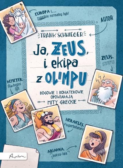 Ja ZEUS i ekipa z Olimpu - Frank Schwieger | okładka