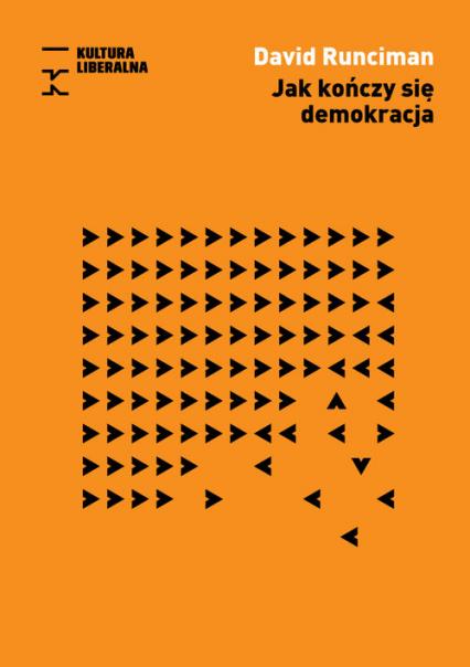 Jak kończy się demokracja - David Runciman | okładka