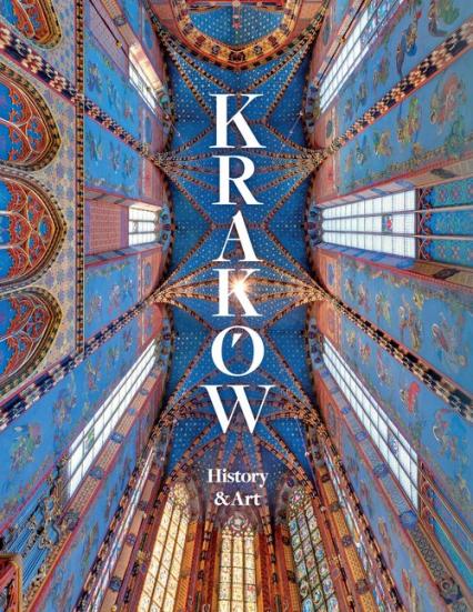 Kraków History and Art - zbiorowa Praca | okładka