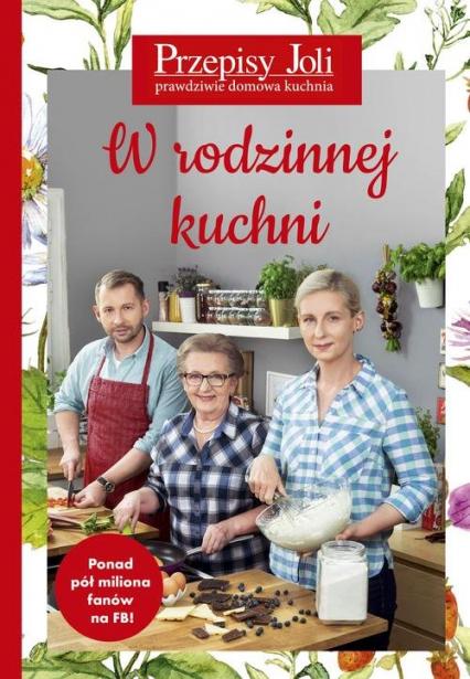 Przepisy Joli W rodzinnej kuchni - Jola Caputa | okładka