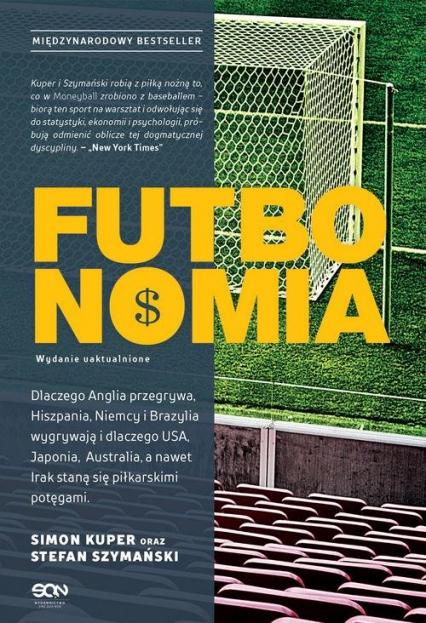 Futbonomia Wydanie uaktualnione - Kuper Simon, Szymański Stefan | okładka
