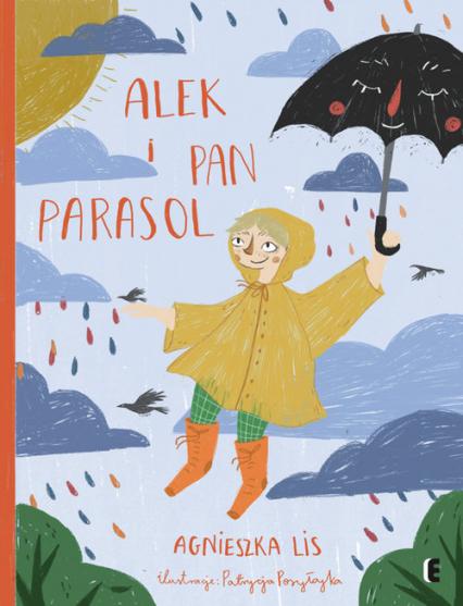 Alek i Pan Parasol - Agnieszka Lis   okładka