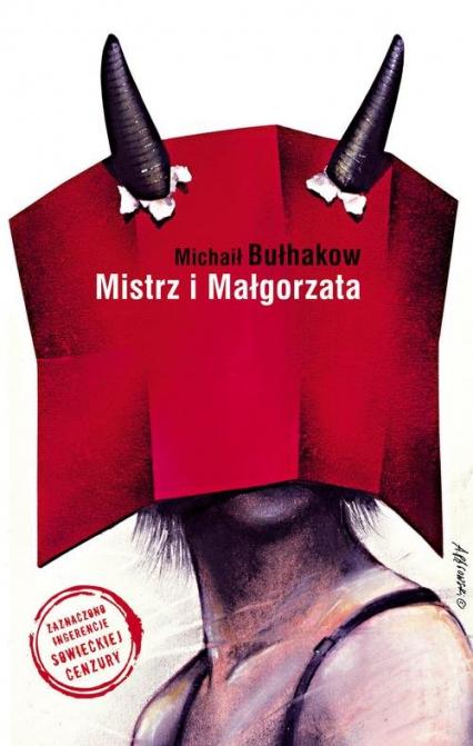 Mistrz i Małgorzata - Michaił Bułhakow   okładka