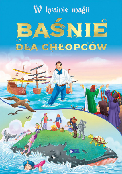 W krainie magii Baśnie dla chłopców - zbiorowe Opracowanie | okładka