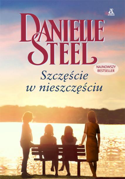 Szczęście w nieszczęściu - Danielle Steel | okładka