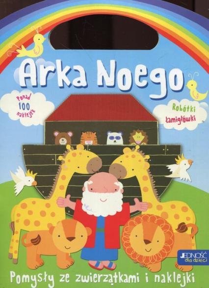 Arka Noego Pomysły ze zwierzątkami i naklejkami - Jocelyn Miller   okładka