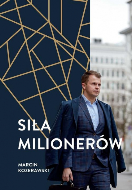 Siła milionerów - Marcin Kozerawski | okładka