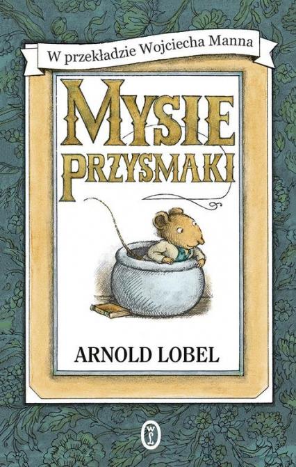 Mysie przysmaki - Arnold Lobel | okładka