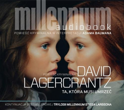Ta, która musi umrzeć - David Lagercrantz | okładka